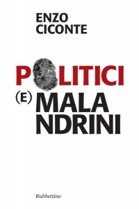mini enzo_ciconte_politicimalandrini